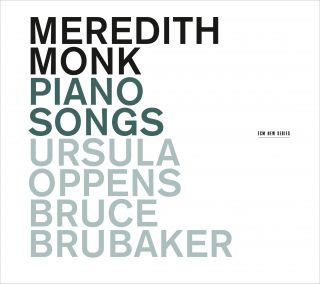 Meredith Monk - Piano Songs