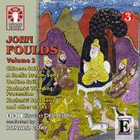 John Foulds: Orchestral Music Vol. 3