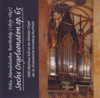 Organ Sonatas / Orgelsonaten, Op. 65