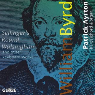 William Byrd : Keyboard Works