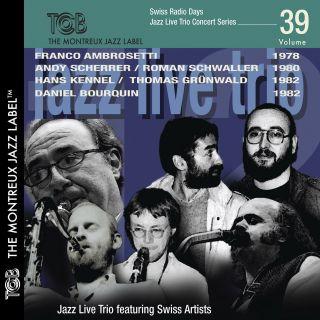 Swiss Radio Days Vol. 39 - Live Concert Series