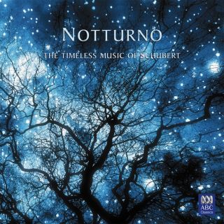 Notturno - The Timeless Music of Schubert