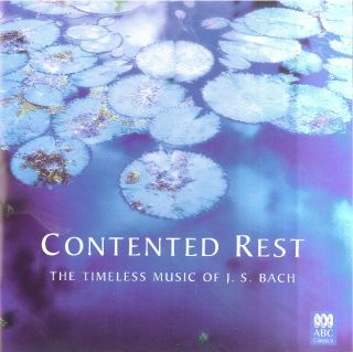 Contented Rest - The Timeless Music of Bach