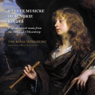 Sweete Musicke of Sundrie Kindes - English consort music from the 16th and 17th century