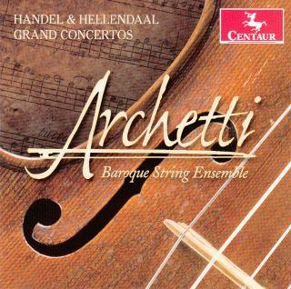 Grand Concertos by Handel & Hellendaal