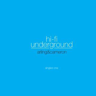 hi-fi underground - singles one