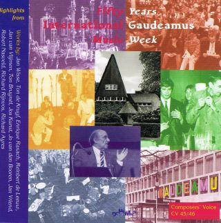 Fifty Years International Gaudeamus Music Week