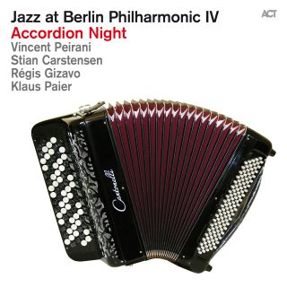 Jazz at Berlin Philharmonic IV: Accordion Night