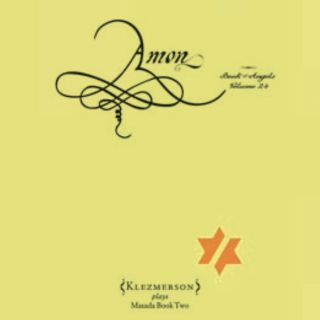 Amon: The Book Of Angels Vol. 24
