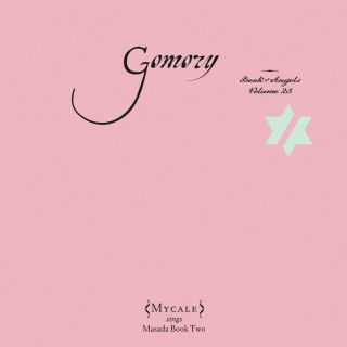 Gomory: The Book Of Angels Vol. 25