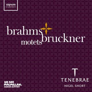 Brahms & Bruckner Motets