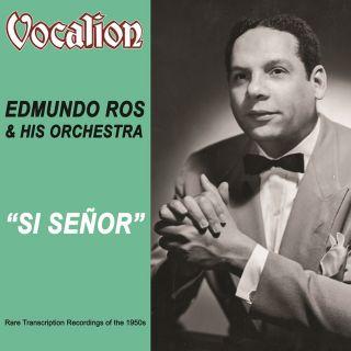 Rare Transcription Recordings of the 1950s:Si Señor