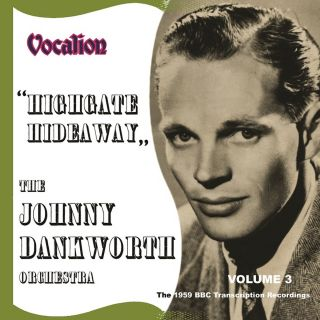 Vol. 3 - The 1959 BBC Transcription Recordings: Highgate Hideaway