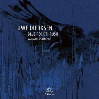 Blue Rock Thrush - Variations On Pop