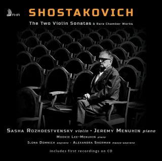 The Two Violin Sonatas & Rare Chamber Works