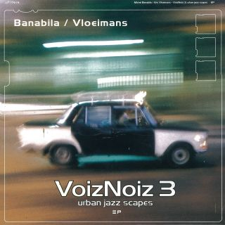 Voiznoiz 3 / Urban Jazz Scapes (LP)