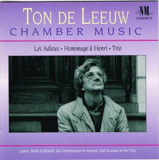 Ton de Leeuw Chamber Music