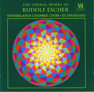 The Choral Works of / Rudolf Escher
