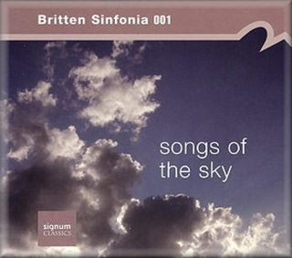 Britten Sinfonia - Songs of the Sky