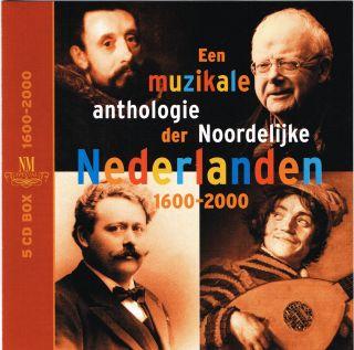 Een muzikale anthologie der Noordelijke Nederlanden