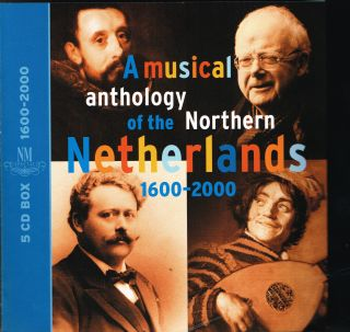 A musical anthology of the Northern Netherlands