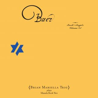 Buer / The Book Of Angels Volume 31