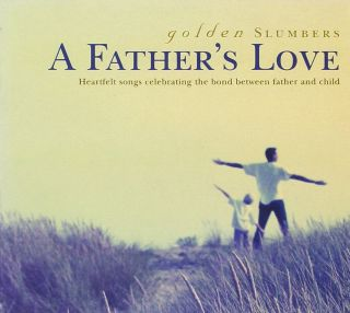 Golden Slumbers - A Father