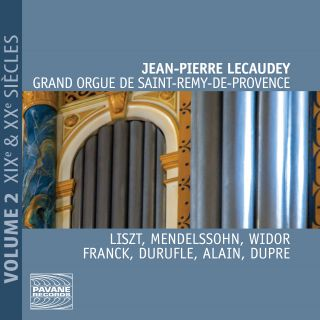 Grand Orgue de Saint-Rémy-de-Provence Vol. 2 - 19th & 20th centuries