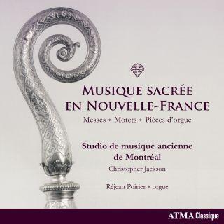 Musique sacrée en Nouvelle-France (Re-issue)