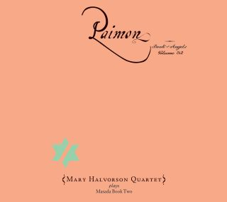 Paimon / The Book Of Angels Volume 32