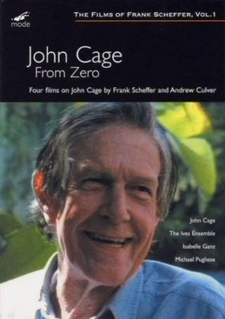 From Zero - Four films on John Cage