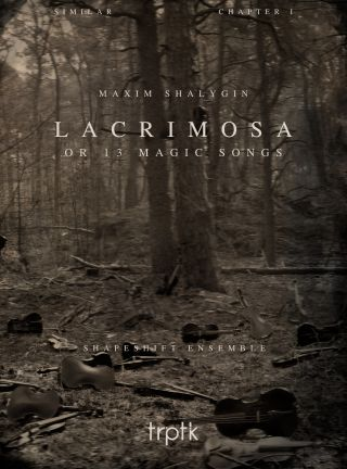 Lacrimosa or 13 Magic Songs