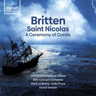 Britten - Saint Nicolas & A Ceremony of Carols