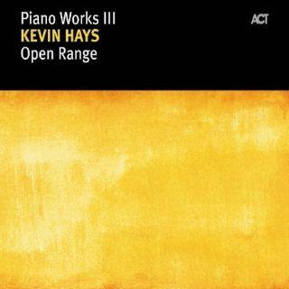 Piano Works III : Open Range