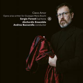 Cieco Amor - Opera arias written for Giuseppe Maria Boschi