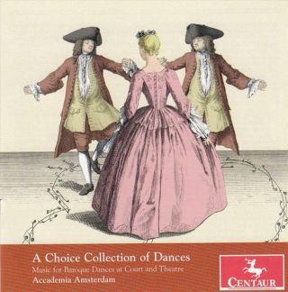 Music For Baroque Dances At Court And Theatre