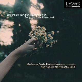 Så kort ein sommar menneska har - Songs by Gisle Kverndokk