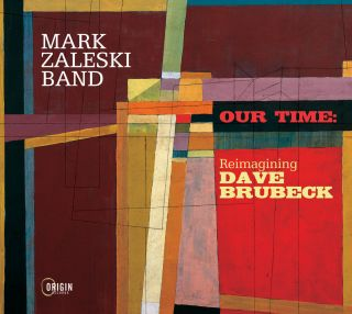 Our Time: Reimagining Dave Brubeck