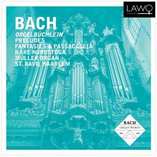 Orgelbüchlein, Preludes & Passacaglia