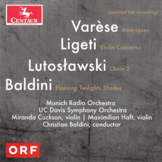 Varese, Ligeti, Lutoslawski, and Baldini