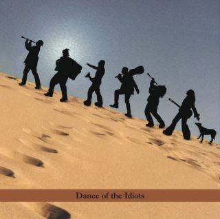 Dance Of The Idiots