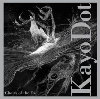 Choirs Of The Eye