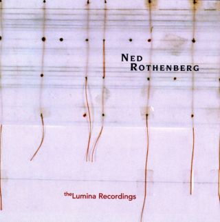 The Lumina Recordings - Solo Works