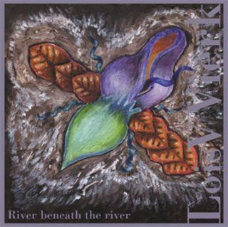 River Beneath The River