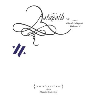 Astaroth: The Book Of Angels Vol.1