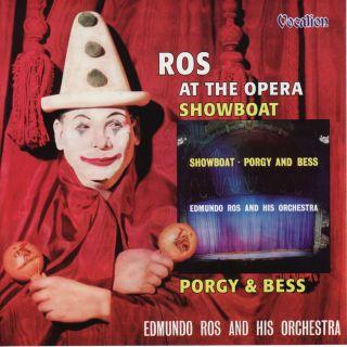 Ros At The Opera / Showboat / Porgy