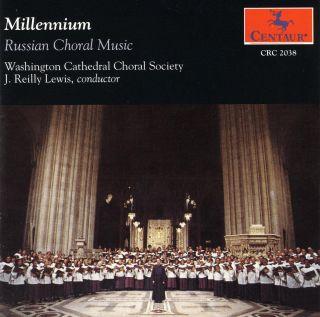 Millennium Russian Choral Music