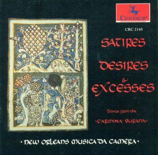 Satires Desires & Excesses (from Carmina Burana)