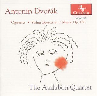 Cypresses, String Quartet in G maj, Op. 106