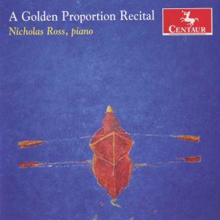 A Golden Proportion Recital